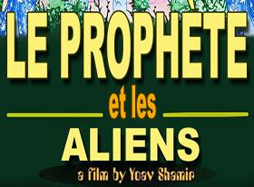 Le Prophète et les Aliens