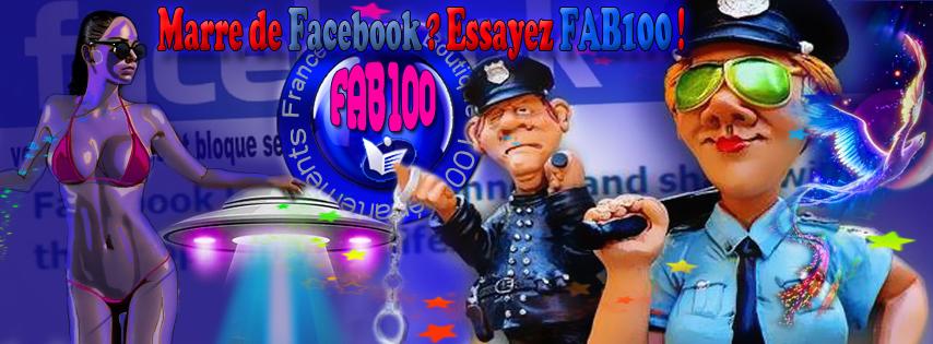Marre de Facebook ? Venez sur FAB100 ! 100% Libre, Privé et Respectueux !