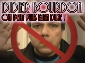 Didier Bourdon - On peut plus rien dire !