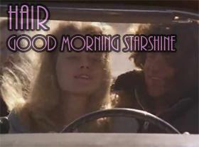 Hair - Good Morning Starshine