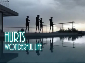 Hurts - Wonderful Life