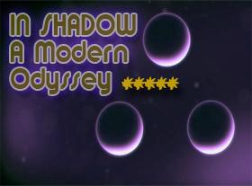 IN SHADOW A Modern Odyssey