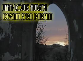 Jean-Louis Aubert - Demain sera parfait