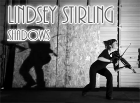 Lindsey Stirling - Shadows