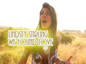 Lindsey Stirling - We Found Love