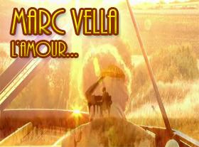 Marc Vella - L amour, juste l amour