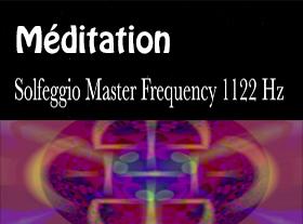 Solfeggio Master Frequency 1122 Hz - Meditation