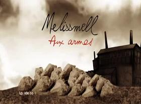 Melissmell - Aux Armes !