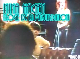 Nina Hagen - Eloge de la Masturbation