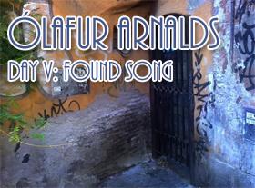 Ólafur Arnalds - Day V: Found Song