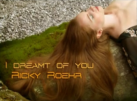 Ricky Roehr - I dreamt of you...
