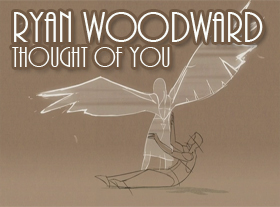 Ryan Woodward - Thought Of You