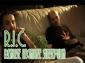 R.I.C. - Realise Legalize Sinsemilia