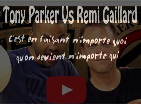 Quand Rémi Gaillard défie Tony Parker