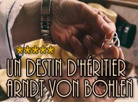 Un destin d héritier - Arndt Von Bohlen