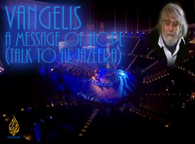 Vangelis : A message of hope (Talk to Al Jazeera)