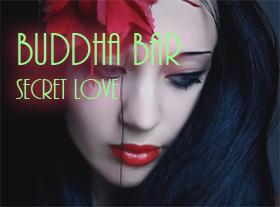 Buddha Bar - Secret Love