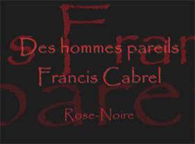 Francis Cabrel - Des hommes pareils