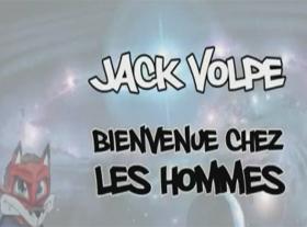 Jack Volpe - Bienvenue chez les hommes