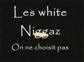 Les White Niggaz