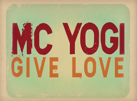 MC Yogi - GIVE LOVE (giving4living mix)