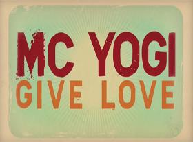 MC Yogi - GIVE LOVE (giving4living mix)