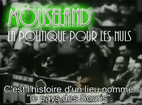 Mouseland - La Politique pour les nuls !