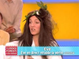 Eve en direct, rétablie la vérité