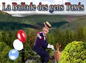 La Ballade des gens Taxés !