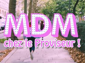 MDM chez le proviseur !