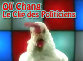 Oli Chang - Le Clip des Politiciens