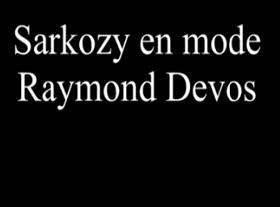 Sarkosy en mode Raymond Devos