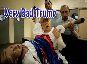 Very Bad Trump
