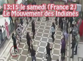 Le Mouvement des Indignés par France 2