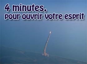 4 minutes pour ouvrir ton esprit