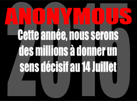 Anonymous #OP Révolution - 14 Juillet 2015 Paris