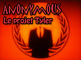 Anonymous - Le Projet Tyler