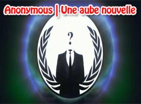 Anonymous | Une aube nouvelle