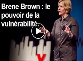 Brene Brown - Le pouvoir de la vulnérabilité