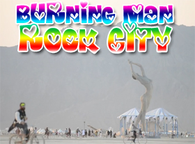 Burning Man - Rock City