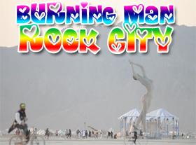 Burning Man - Rock City