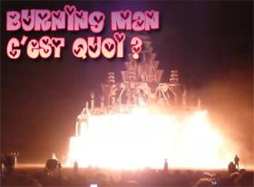 Burning Man c est quoi ?