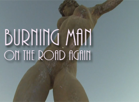 Burning Man - On the road again