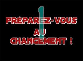 Préparez-vous au changement ! Partie 1