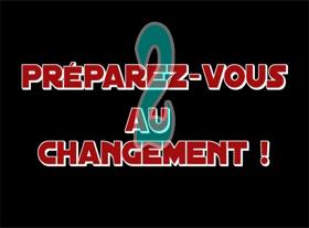 Préparez-vous au changement ! Partie 2