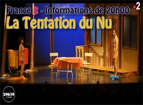 France 2 - 20h30 le samedi - Dans le plus simple appareil