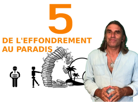 De l effondrement au paradis 5-6
