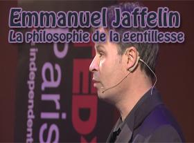 Emmanuel Jaffelin – La philosophie de la gentillesse