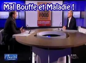 Mal Bouffe et Maladie !