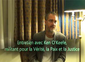 Entretien avec Ken OKeefe militant pour la Vérite, la Justice et la Paix